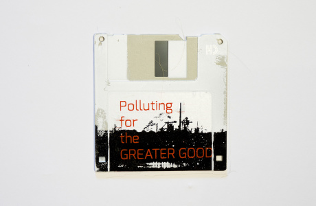 Polluting for the Greater Good - silk screened industry complex on floppy disk